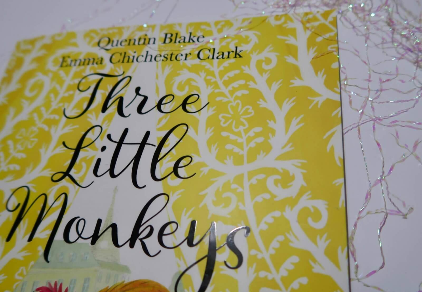 Three Little Monkeys, Quentin Blake // Book Review - Hi Baby